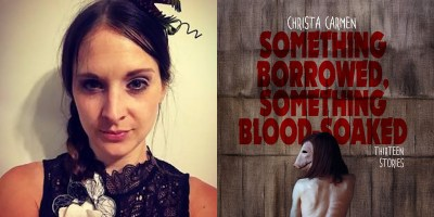 Christa Carmen Something Borrowed Something Blood Soaked