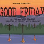 Remson DeJoseph, Good Friday at Rhode Island College