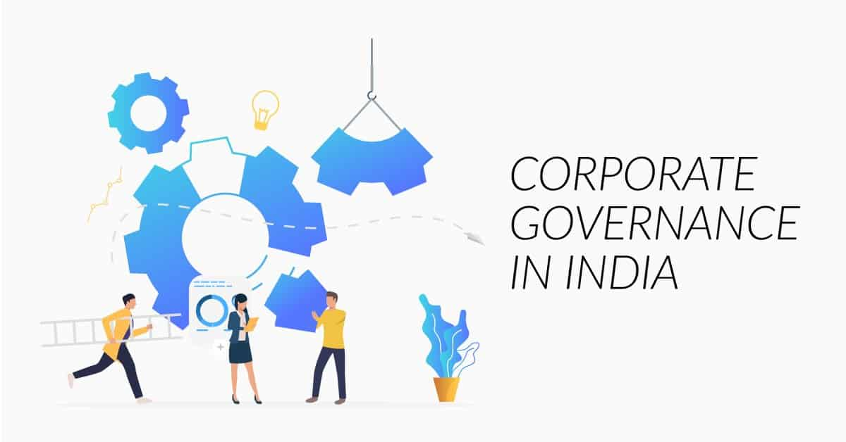 Corporate Goverence in India Corporate Governance in India
