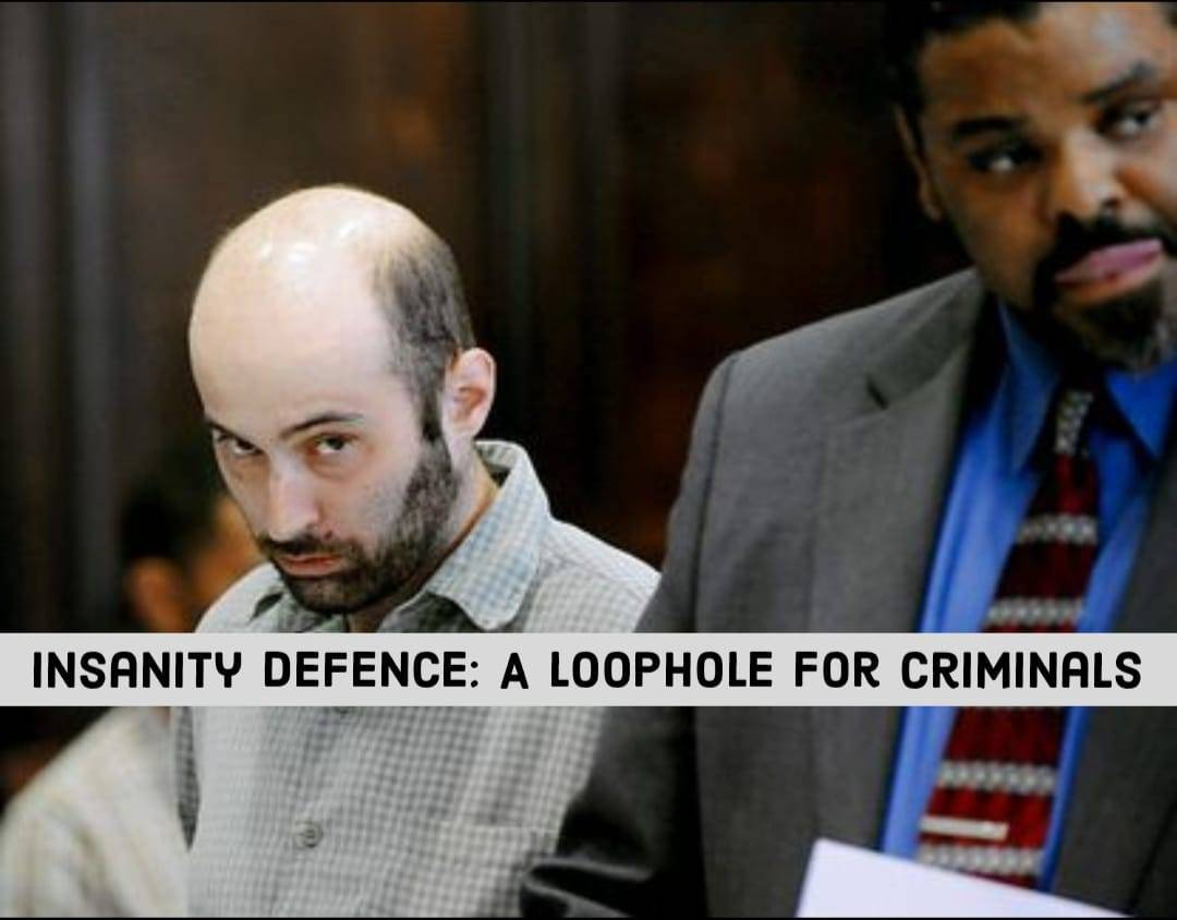 Insanity 1 Insanity defence: A loophole for criminals