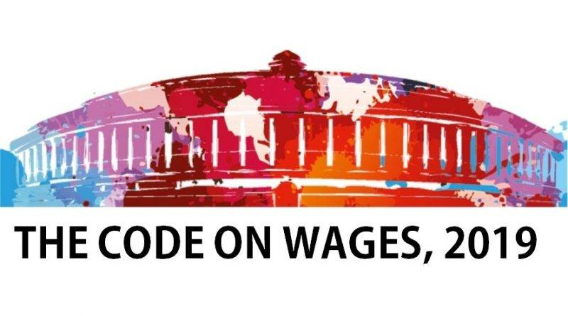 Code of Wages, 2019 : An Overview