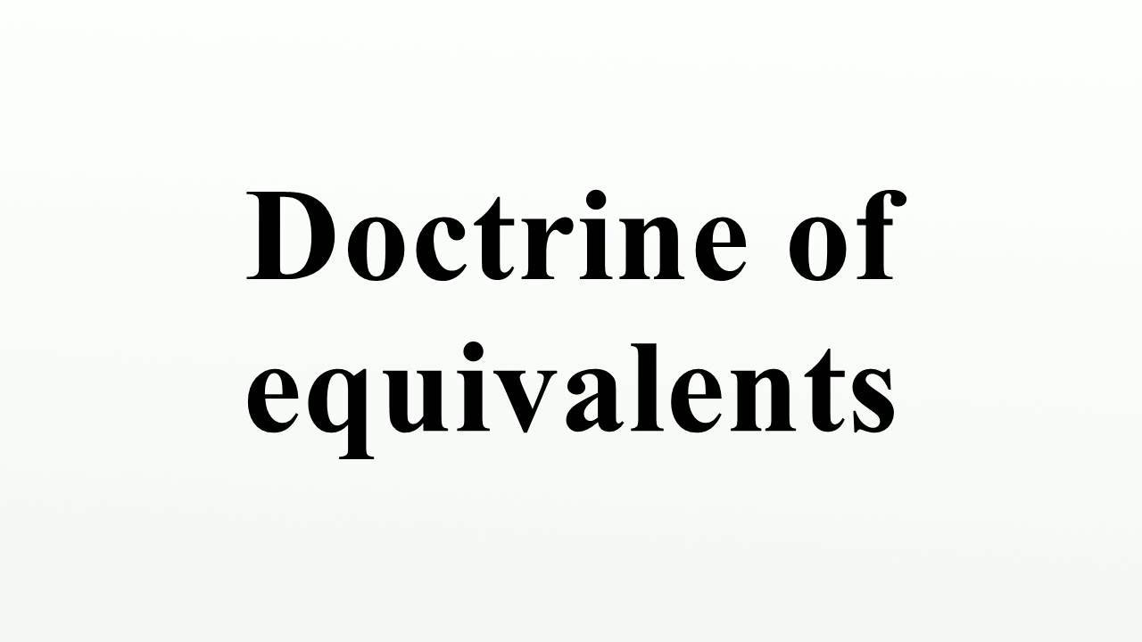 Doctorine of Equivalance and Prior History Estoppel