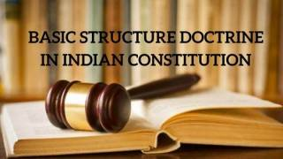 Basic structure doctrine in Indian constitution