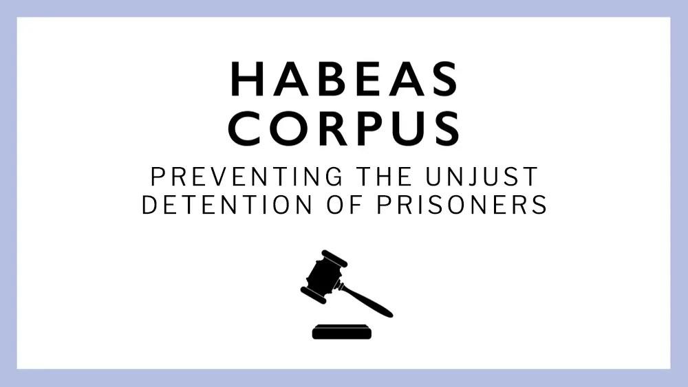 AN INTRODUCTION TO HABEAS CORPUS