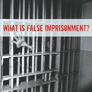 false imprisonment under law of torts