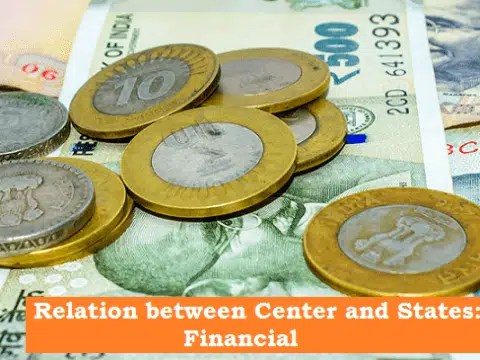 Financial Relations Between Centre & State