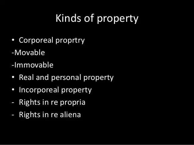 Property & kinds of Property