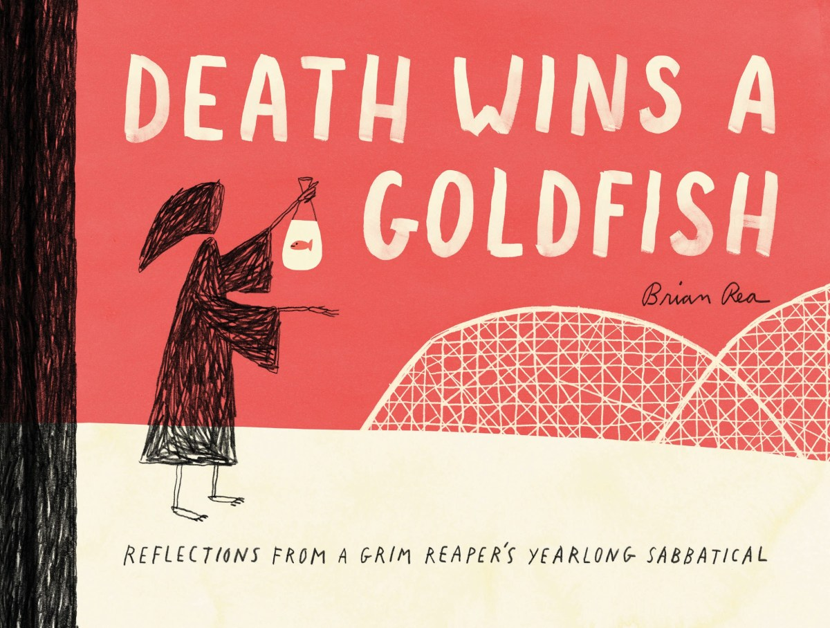 Brian Rea, Death Wins a Goldfish; Credit: Courtesy Chronicle Books