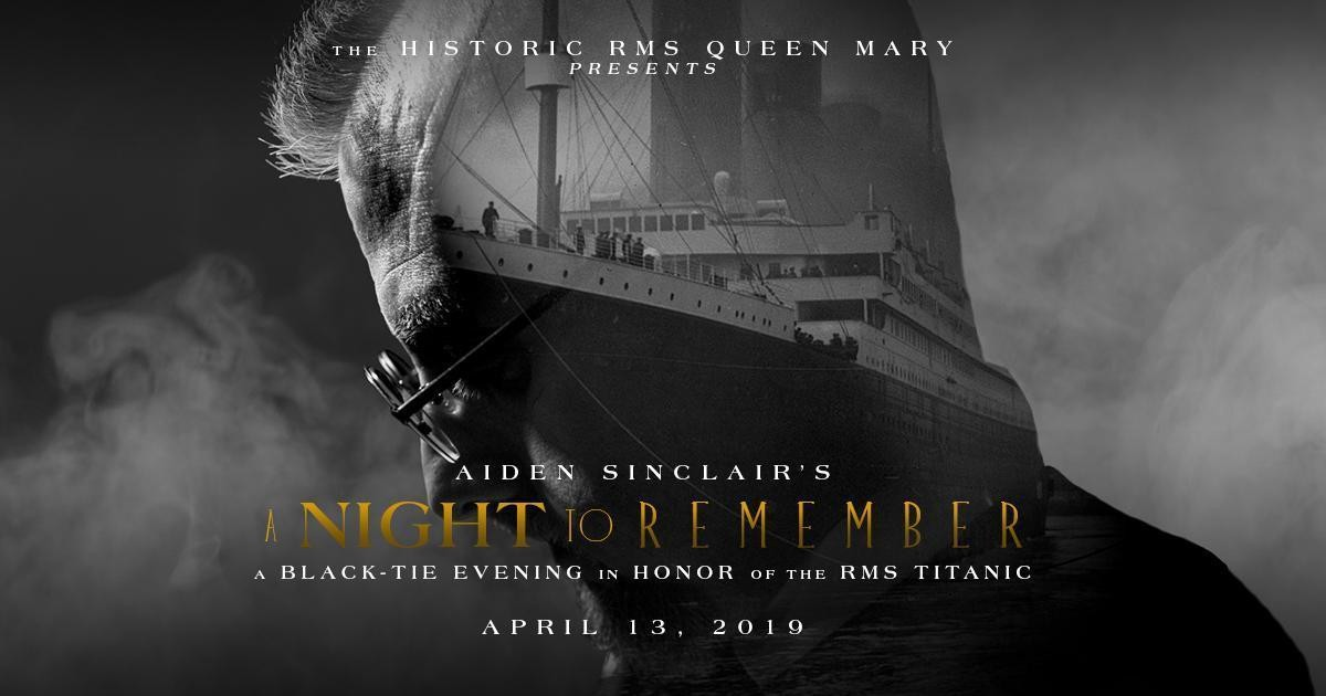 Aiden Sinclair's A Night to Remember; Credit: Queen Mary