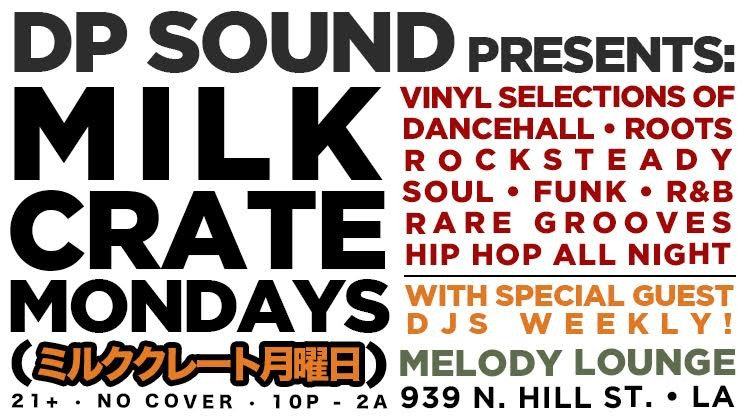Milk Crate Mondays at Melody Lounge Chinatown