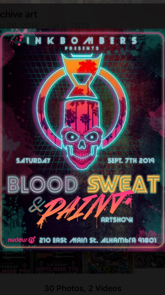 BLOOD SWEAT AND PAINT ARTSHOW!!