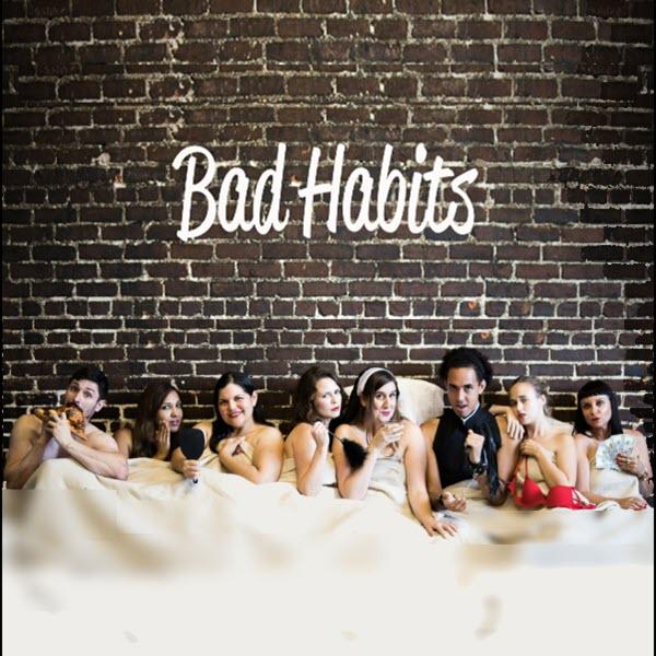 Bad Habits: Sketch Comedy Grad Revue