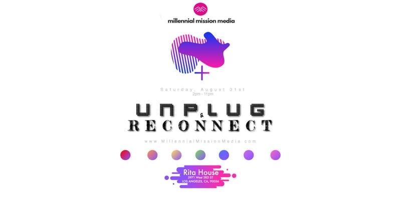Unplug & Reconnect