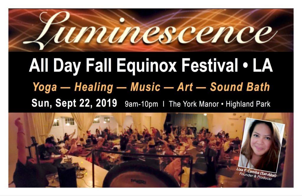Luminescence Festival  Fall Equinox Celebration – Yoga, Healing, Music, Arts, Sound Bath