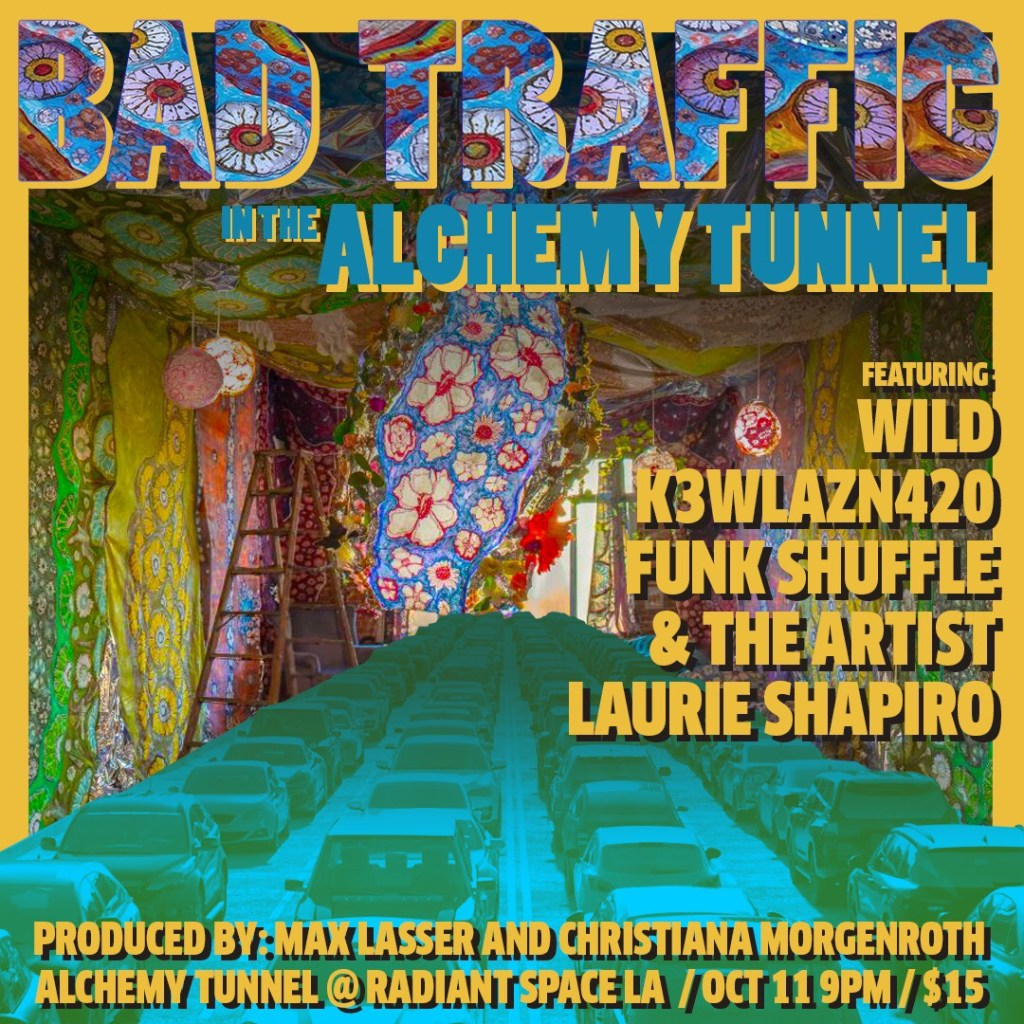 BAD TRAFFIC IN THE ALCHEMY TUNNEL: Comedy in an Art Installation