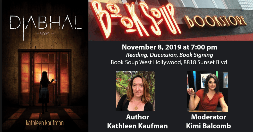 Book Soup: Diabhal Signing/Discussion with Kathleen Kaufman
