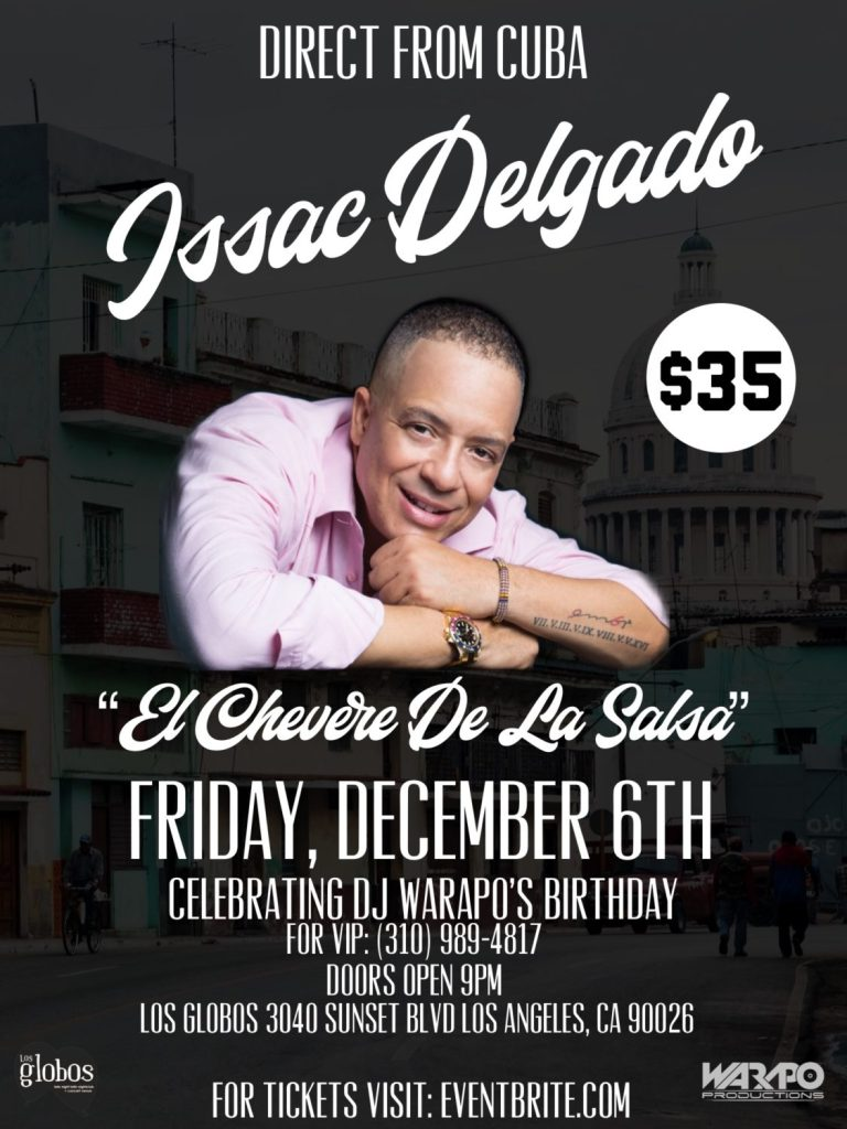 Direct from Cuba – Issac Delgado in Los Angeles at Los Globos on Sunset Blvd.