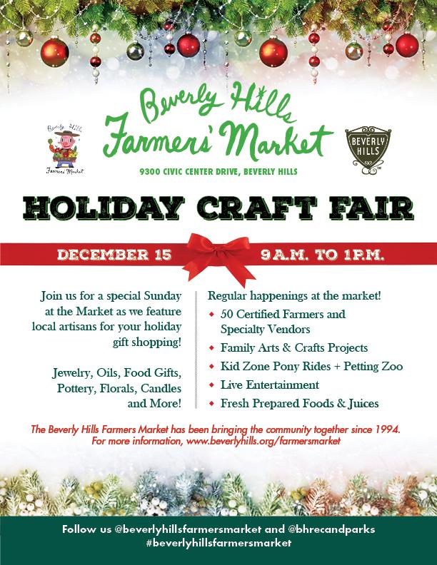Beverly Hills Farmers' Market Holiday Craft Fair