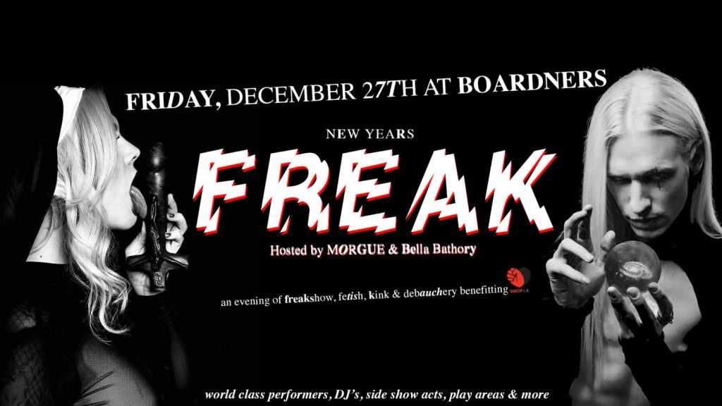 New Years FREAK: An Evening of Kink Benefiting SWOP LA at BOARDNERS // BAR SINISTER