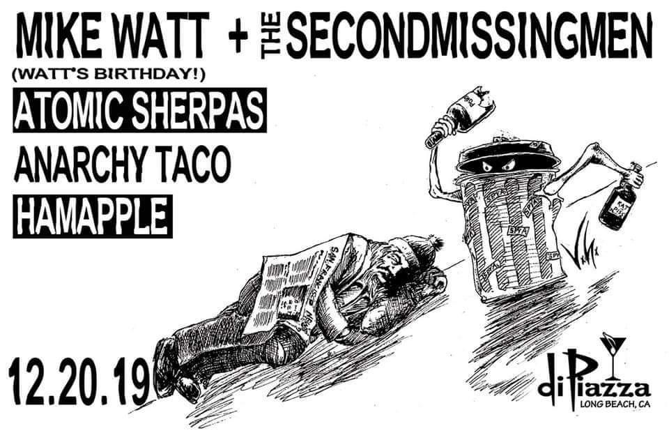 Mike Watt, Atomic Sherpas, Anarchy Taco, Hamapple