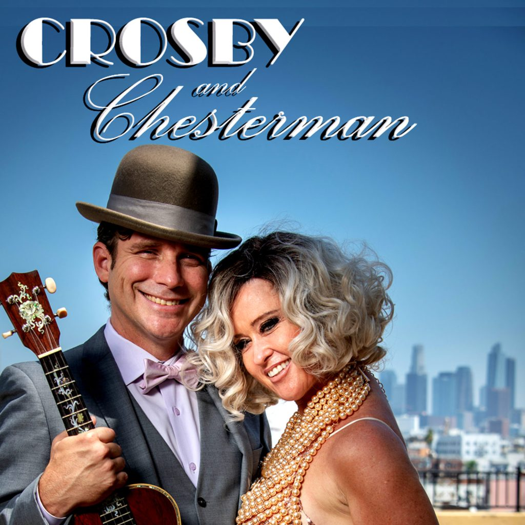 Crosby & Chesterman: A Jazzalicous Affair