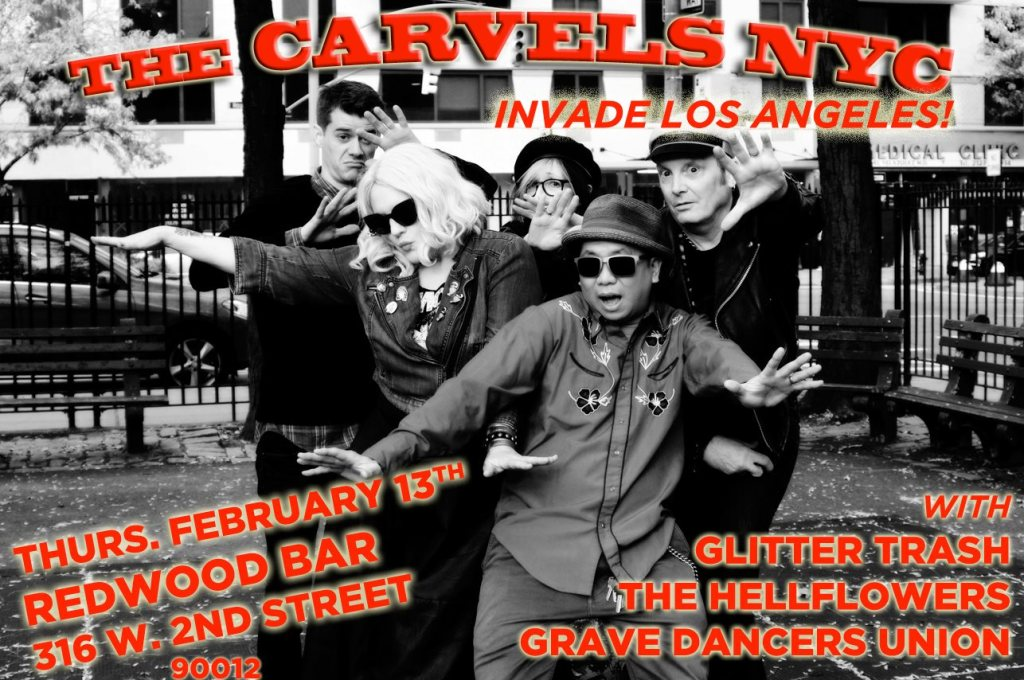 The Carvels NYC, The Hellflowers, Glitter Trash, Grave Dancers Union