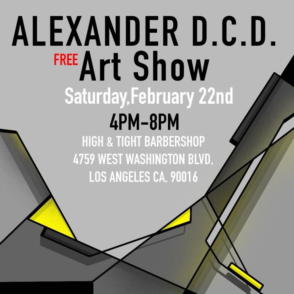 AlexanderDCD Solo Art Show