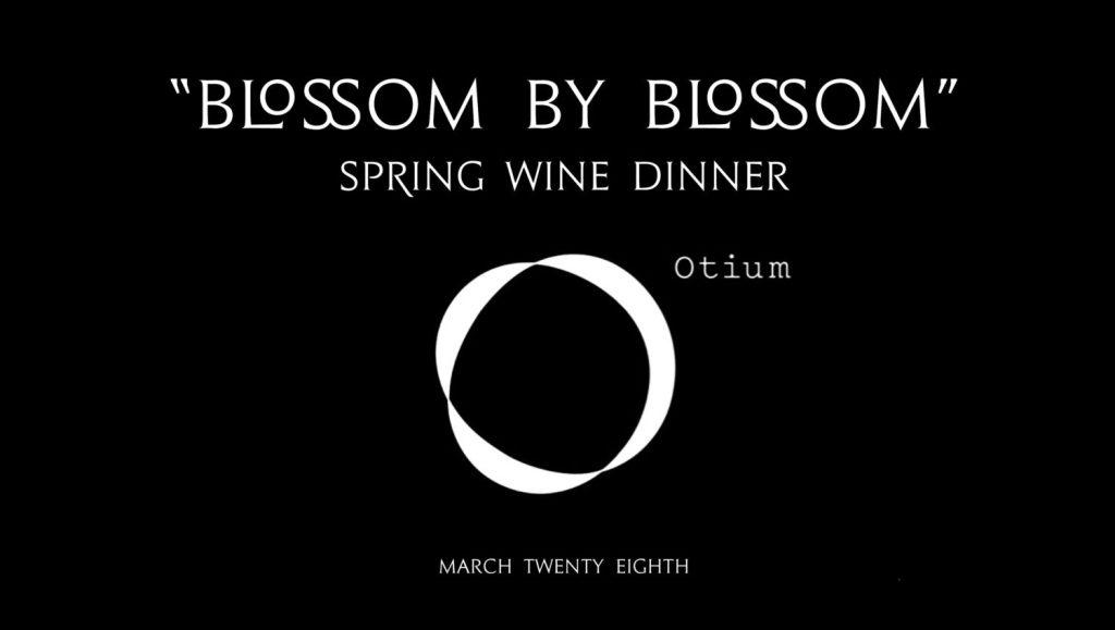 Blossom by Blossom: Byron Blatty Spring Wine Dinner
