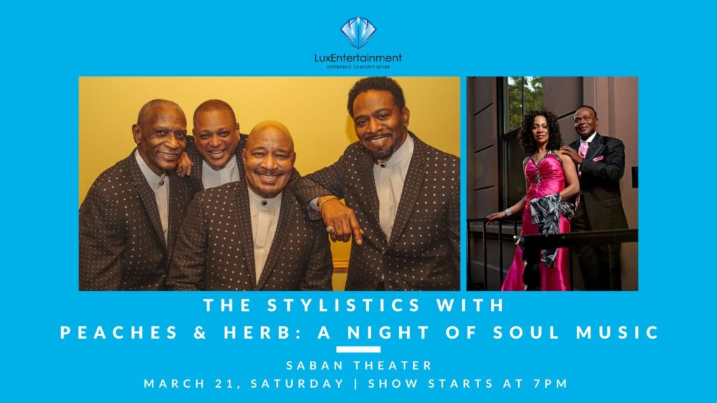 A Night Of Soul Music: The Stylistics with Peaches & Herb