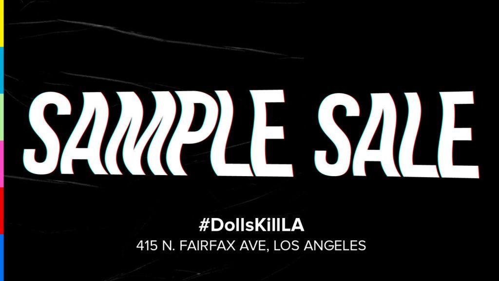 Dolls Kill L.A. Sample Sale
