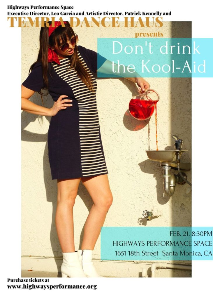 <i>Don't Drink the Kool-Aid</i> by Temria Dance Haus