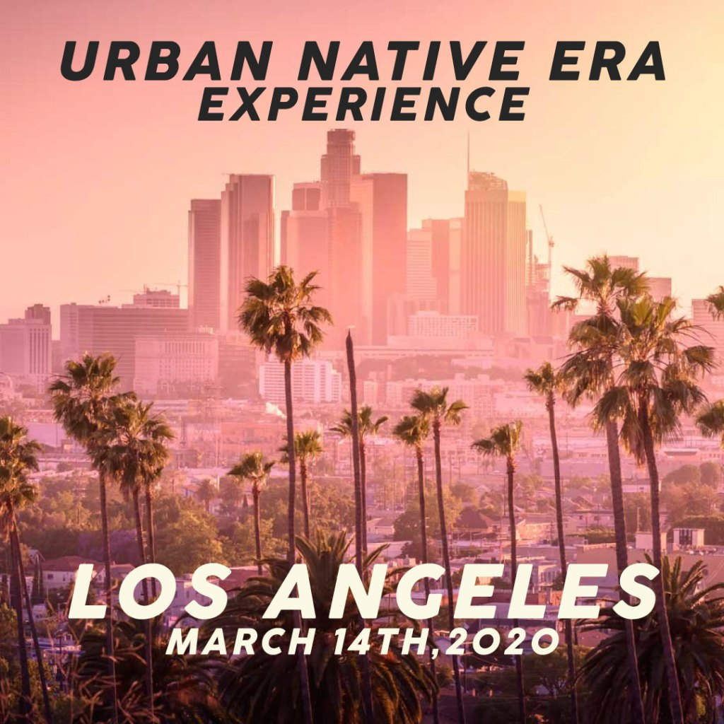 Urban Native Era Experience