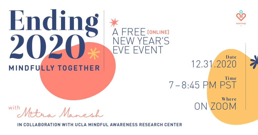 A FREE Virtual Event : Ending 2020 Mindfully