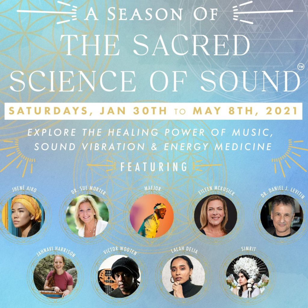 A Season of the Sacred Science of Sound