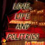Love, Life and Politrics
