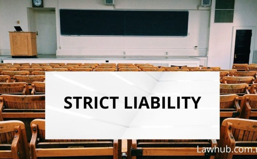 Strict Liability (Law of Tort)