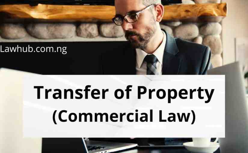 Transfer of Property (Commercial Law)
