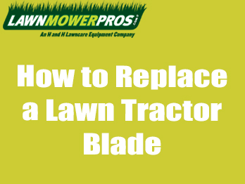 How to Replace a Lawn Tractor Blade Banner