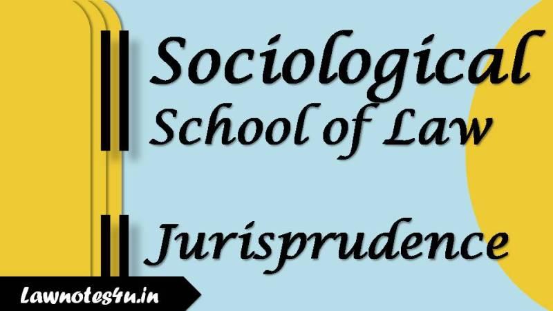 sociological school of law jurisprudence