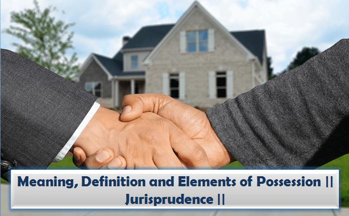 possession under jurisprudence