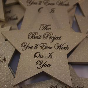 large star shape magnetic the best project you'll ever work on is you