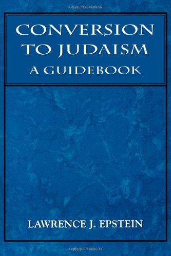Conversion to Judaism: A Guidebook