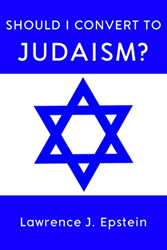 Should I Convert to Judaism?