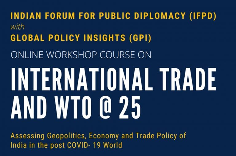 Online Workshop Course on International Trade and WTO @ 25 by IFPD and GPI [Feb 28-March 6]: Register by Feb 25