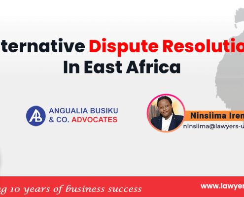 ALTERNATIVE DISPUTE RESOLUTION IN EAST AFRICA