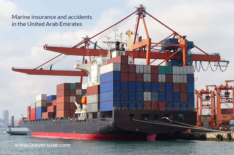 Marine Insurance and Accidents in the United Arab Emirates 2