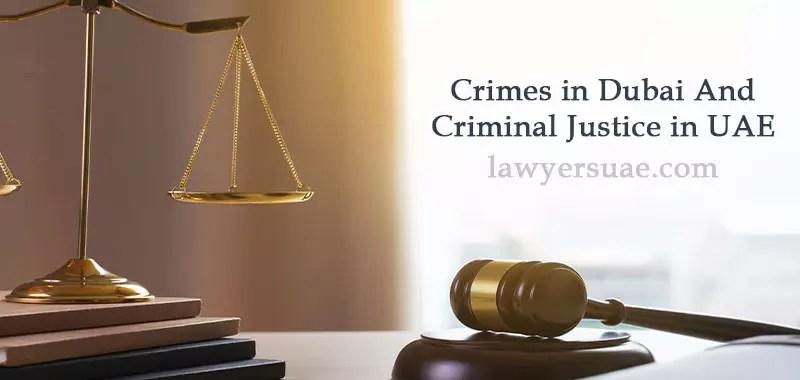 Crimes In Dubai And Criminal Justice