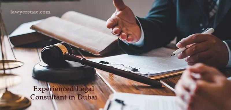Experienced Legal Consultant in Dubai