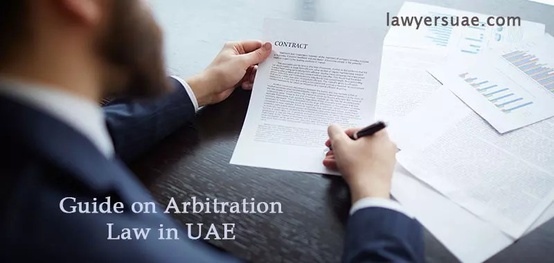 The Comprehensive Guide on Arbitration Law in UAE