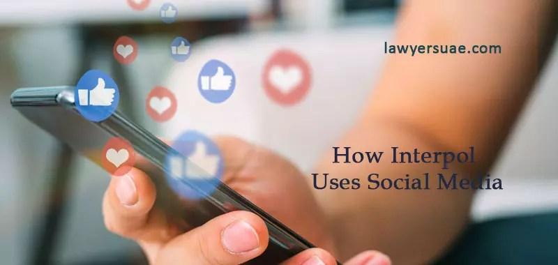How Interpol Uses Social Media